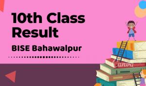 10th Class Result 2020 Bahawalpur Board