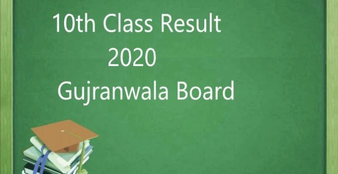 10th class result 2020 Gujranwala Board